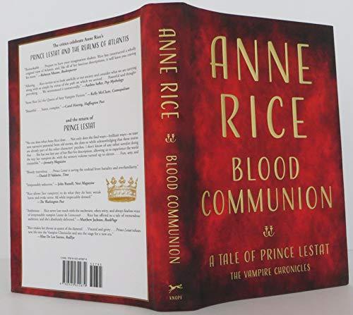 Blood Communion: A Tale of Prince Lestat,: Rice, Anne