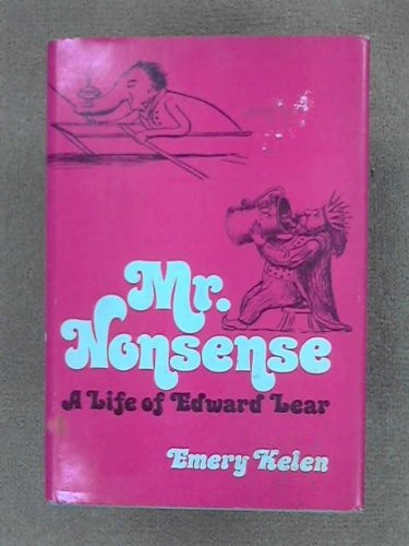 9780525662785: Mr Nonsense the Life of Edward Lear