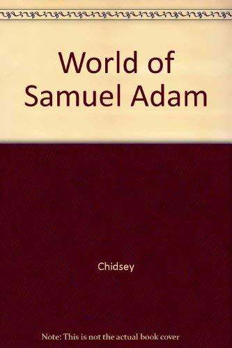 9780525663836: World of Samuel Adam