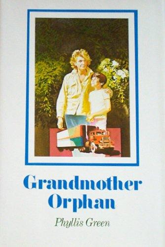 9780525665564: Grandmother Orphan: 2
