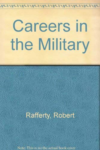 Careers in the Military: Robert Rafferty