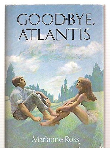 Goodbye Atlantis: 2: Ross