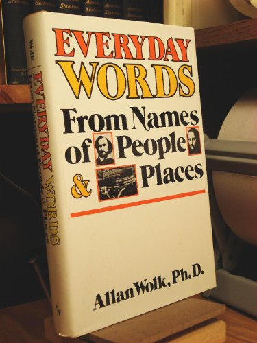 Everyday Words from Names of People and: Allan Wolk
