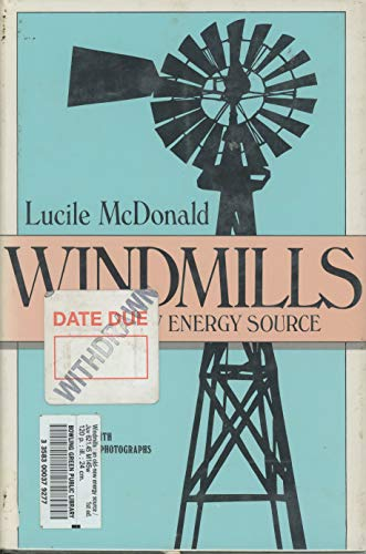 9780525667087: Windmills: An Old-New Energy Source
