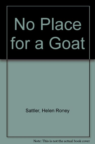 9780525667230: No Place for a Goat