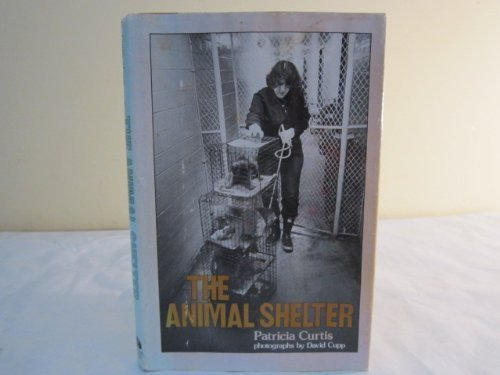 The Animal Shelter: Patricia Curtis