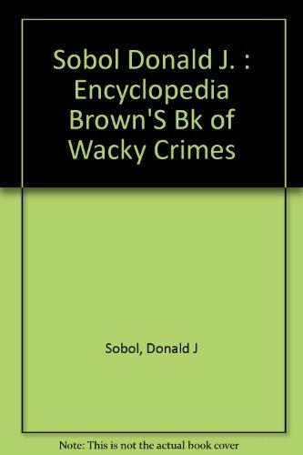 9780525667865: Encyclopedia Brown's Book of Wacky Crimes: 2