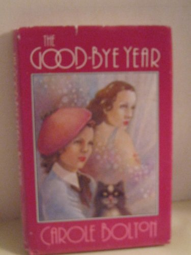 The Good-Bye Year