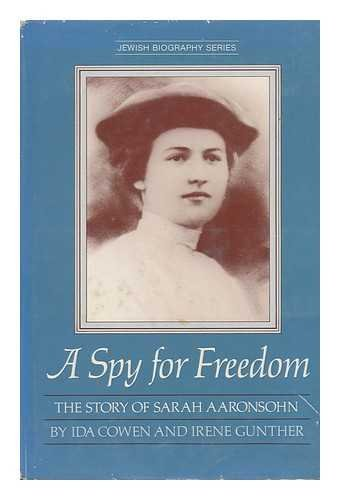 9780525671503: A Spy for Freedom: The Story of Sarah Aaronsohn (Jewish Biography Series)