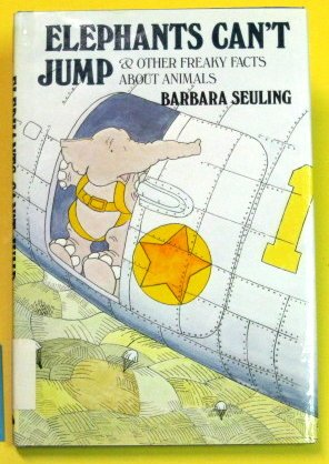 9780525671558: Elephants Can't Jump & Other Freaky Facts About Animals