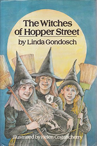 The Witches of Hopper Street: Gondosch, Linda