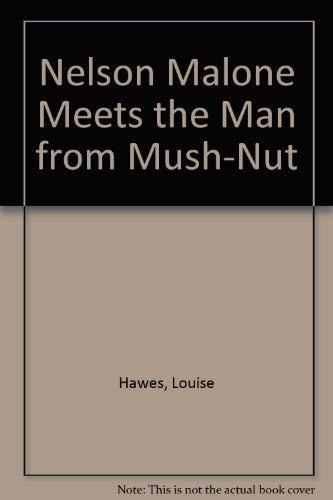 9780525671817: Nelson Malone Meets the Man from Mushnut: 2