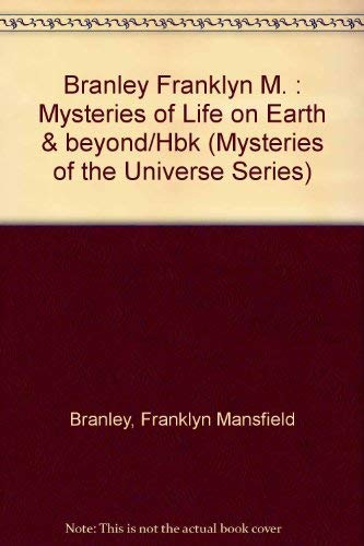 9780525671954: The Mysteries of Life on Earth: 2 (Mysteries of the Universe)