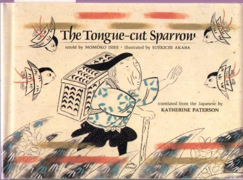 9780525671992: The Tongue-Cut Sparrow (English and Japanese Edition)