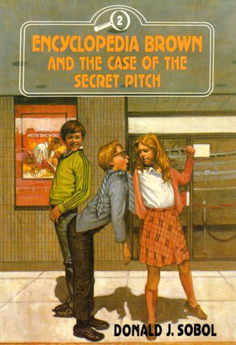 9780525672029: Encyclopedia Brown and the Case of the Secret Pitch