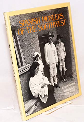 Spanish Pioneers of the South West (0525672648) by Anderson, Joan