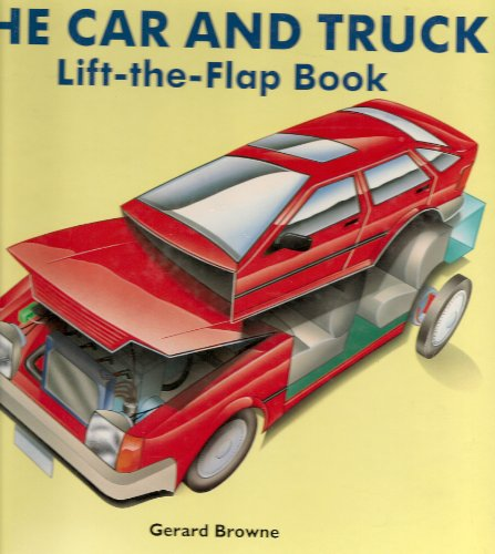 9780525672739: The Car and Truck: Lift the Flap Book