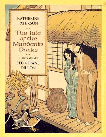 The Tale Of The Mandarin Ducks: Paterson, Katherine. Illust. by Leo & Diane Dillon
