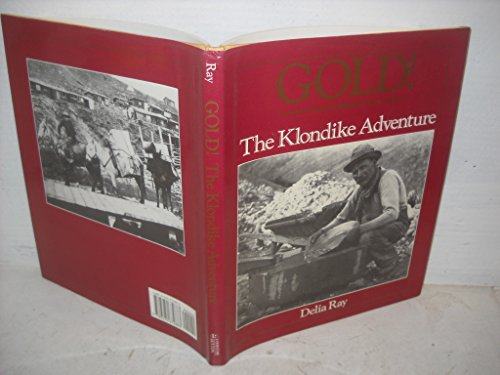 Gold The Klondike Adventure!