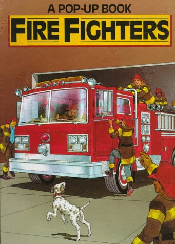 9780525672951: Fire Fighters (A Pop-up book)