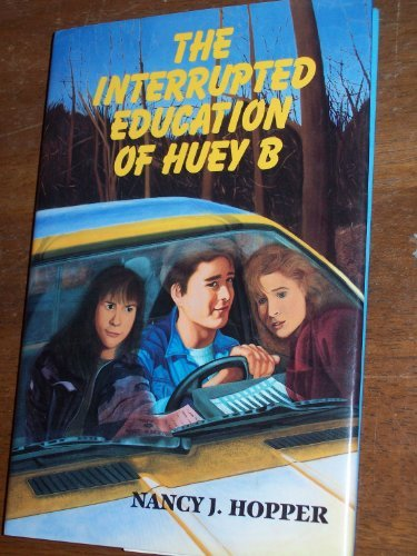 The Interrupted Education of Huey B: 2 (0525673369) by Hopper, Nancy J.