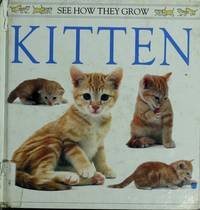 9780525673439: Kitten: 2 (See How They Grow Series)