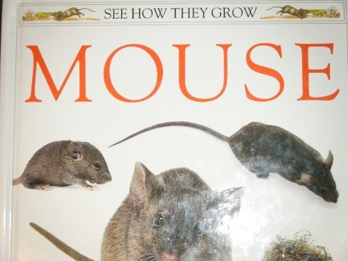 9780525673576: Mouse: 9 (See How They Grow)
