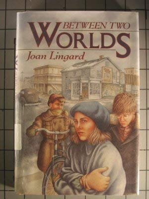 9780525673606: Lingard Joan : between Two Worlds