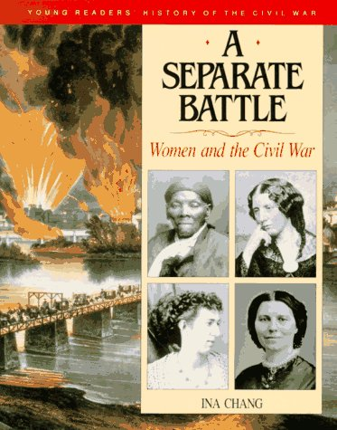 A Separate Battle: Women and the Civil: Ina Chang