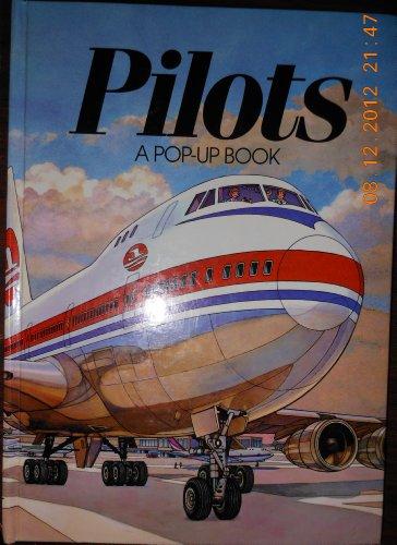 9780525673729: Pilots (A Pop-up book)
