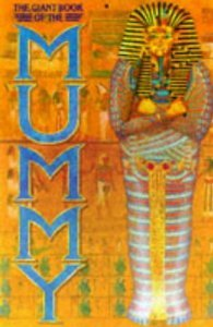 9780525674139: The Giant Book of the Mummy