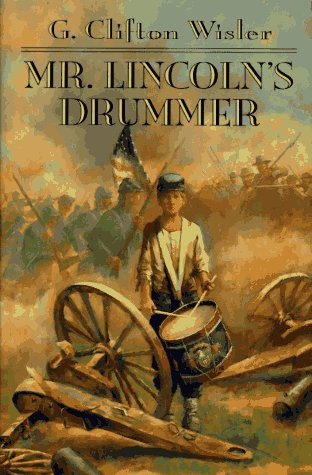 9780525674634: Mr. Lincoln's Drummer