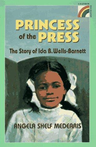 The Princess of the Press: The Story: Medearis, Angela Shelf