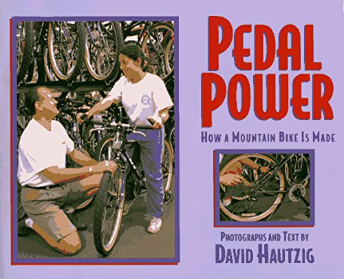 9780525675082: Pedal Power: How a Mountain Bike is Made
