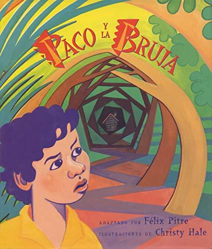 9780525675143: Paco y La Bruja: Cuento Popular Puertorriqueano