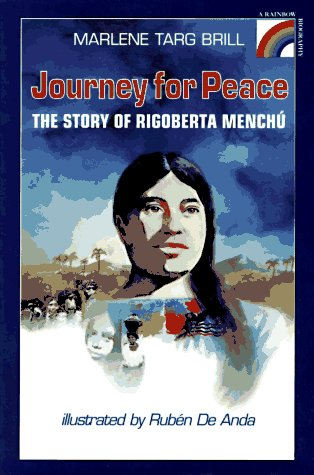 9780525675242: Journey for Peace: The Story of Rigoberta Menchu (Rainbow Biography)