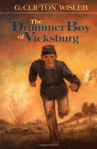 The Drummer Boy of Vicksburg: G. Clifton Wisler