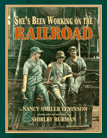 She's Been Working on the Railroad -