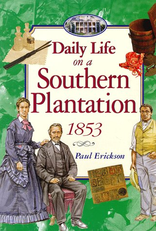 9780525675471: Daily Life on a Southern Plantation 1853