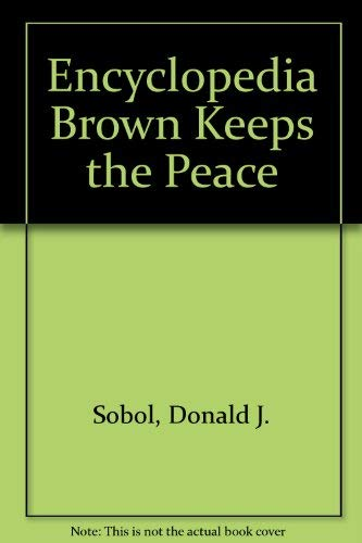 9780525678045: Encyclopedia Brown Keeps the Peace: 2