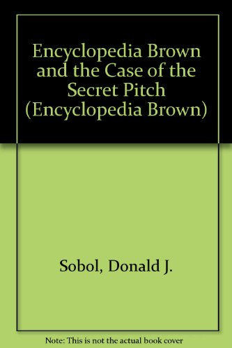 9780525678083: Encyclopedia Brown and the Case of the Secret Pitch: 2