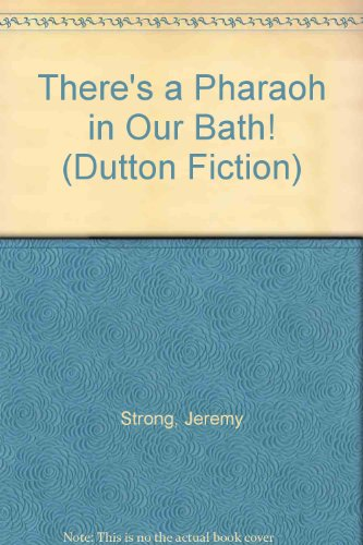 9780525690542: There's a Pharaoh in Our Bath! (Dutton fiction)