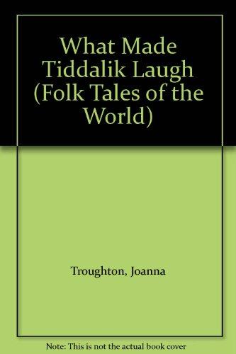 9780525690634: What Made Tiddalik Laugh (Folk Tales of the World)