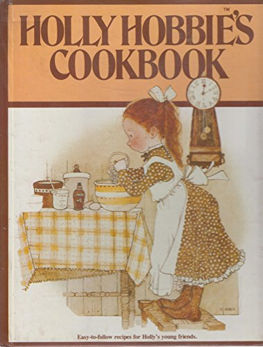9780525695257: Holly Hobbie's Cookbook