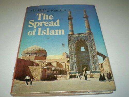 9780525701583: The Spread of Islam