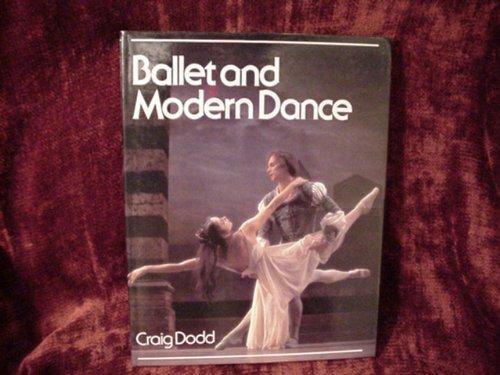 9780525706519: BALLET AND MODERN DANCE