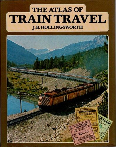 9780525707264: The Atlas of Train Travel