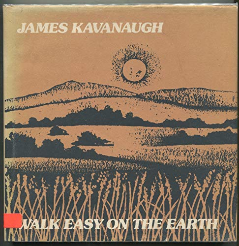 Walk Easy on the Earth (0525930787) by James Kavanaugh