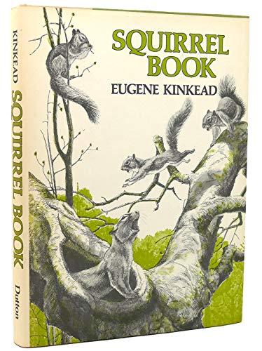 Squirrel Book: Eugene Kinkead