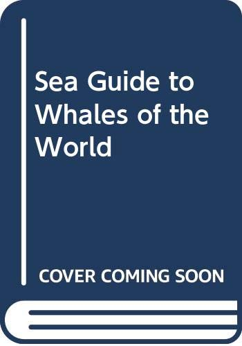 9780525932024: Sea Guide to Whales of the World